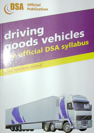 Driving Goods Vehicles, The Official DSA syllabus
